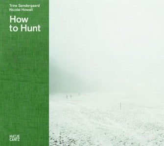How To Hunt - Photobookstore