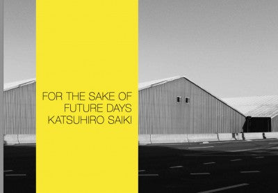 For The Sake of Future Days - Photobookstore