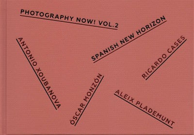 Photography Now Vol 2 | Spanish New Horizon - Photobookstore