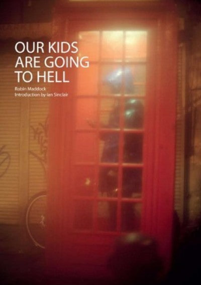 Our Kids Are Going To Hell - Photobookstore