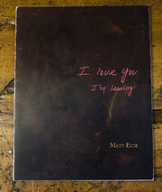 I Love You, I'm Leaving (special edition) - Photobookstore