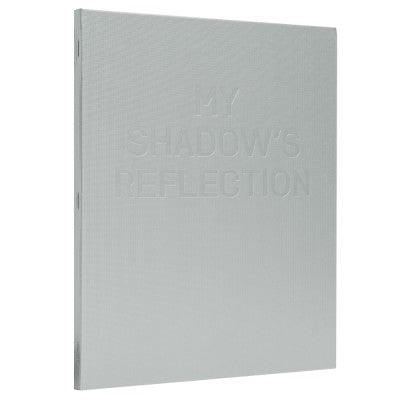 My Shadow's Reflection (signed) - Photobookstore