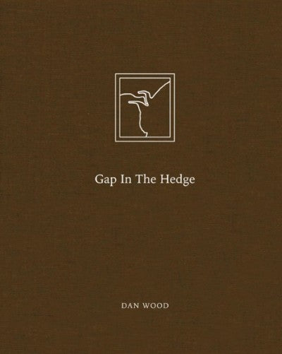 Gap in the Hedge (signed) - Photobookstore