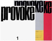 Provoke: Complete Reprint of 3 Volumes - Photobookstore