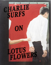 Charlie Surfs on Lotus Flowers - Photobookstore