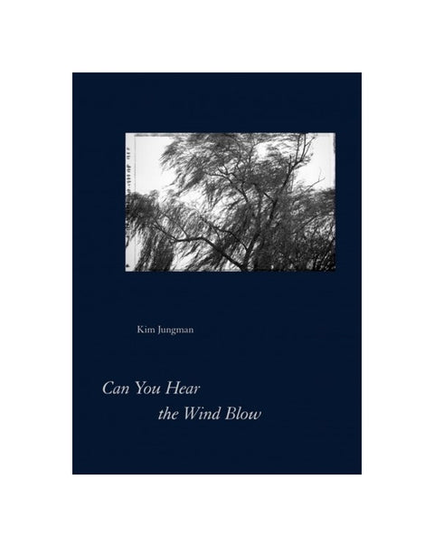 Can You Hear the Wind Blow - Photobookstore