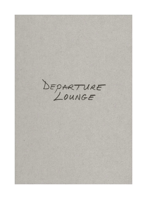 Departure Lounge (signed) - Photobookstore