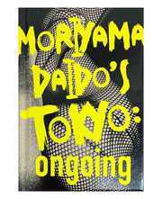 Moriyama Daido's Tokyo: ongoing (signed first edition)