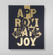 Approximate Joy (2nd printing) - Photobookstore