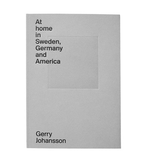 At home in Sweden, Germany and America (signed)
