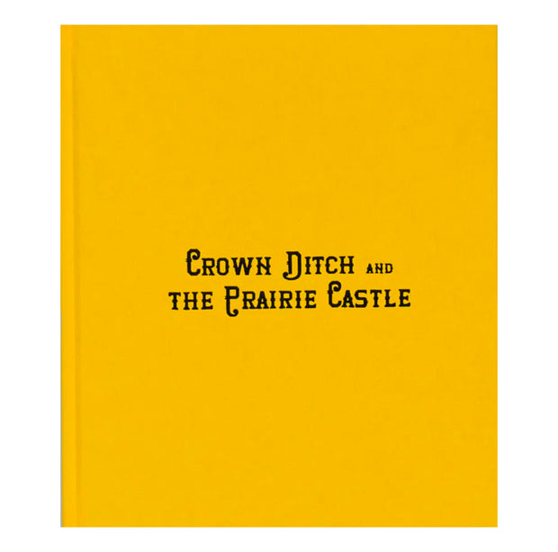 Crown Ditch and The Prairie Castle
