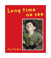 Long Time No See (signed) - Photobookstore