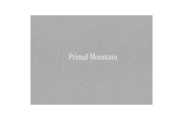 Primal Mountain (signed) - Photobookstore