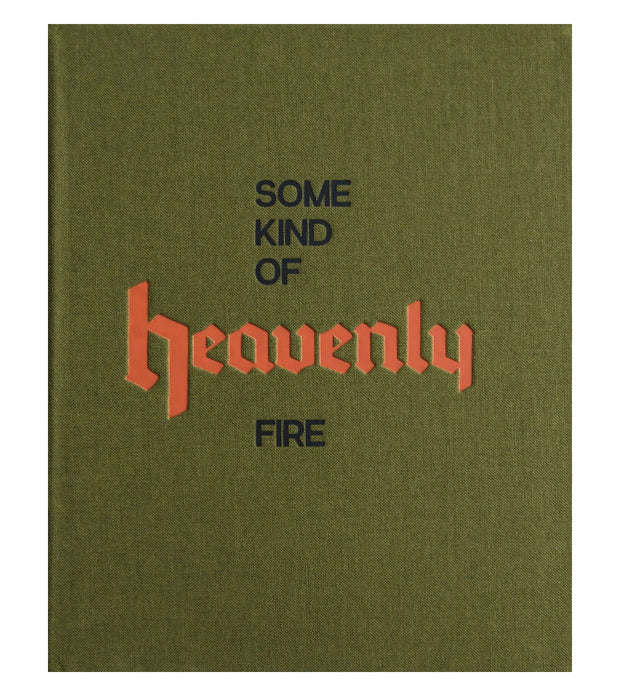 Some Kind of Heavenly Fire (signed) - Photobookstore