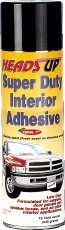 Heads Up! Ultra Grip Interior Adhesive