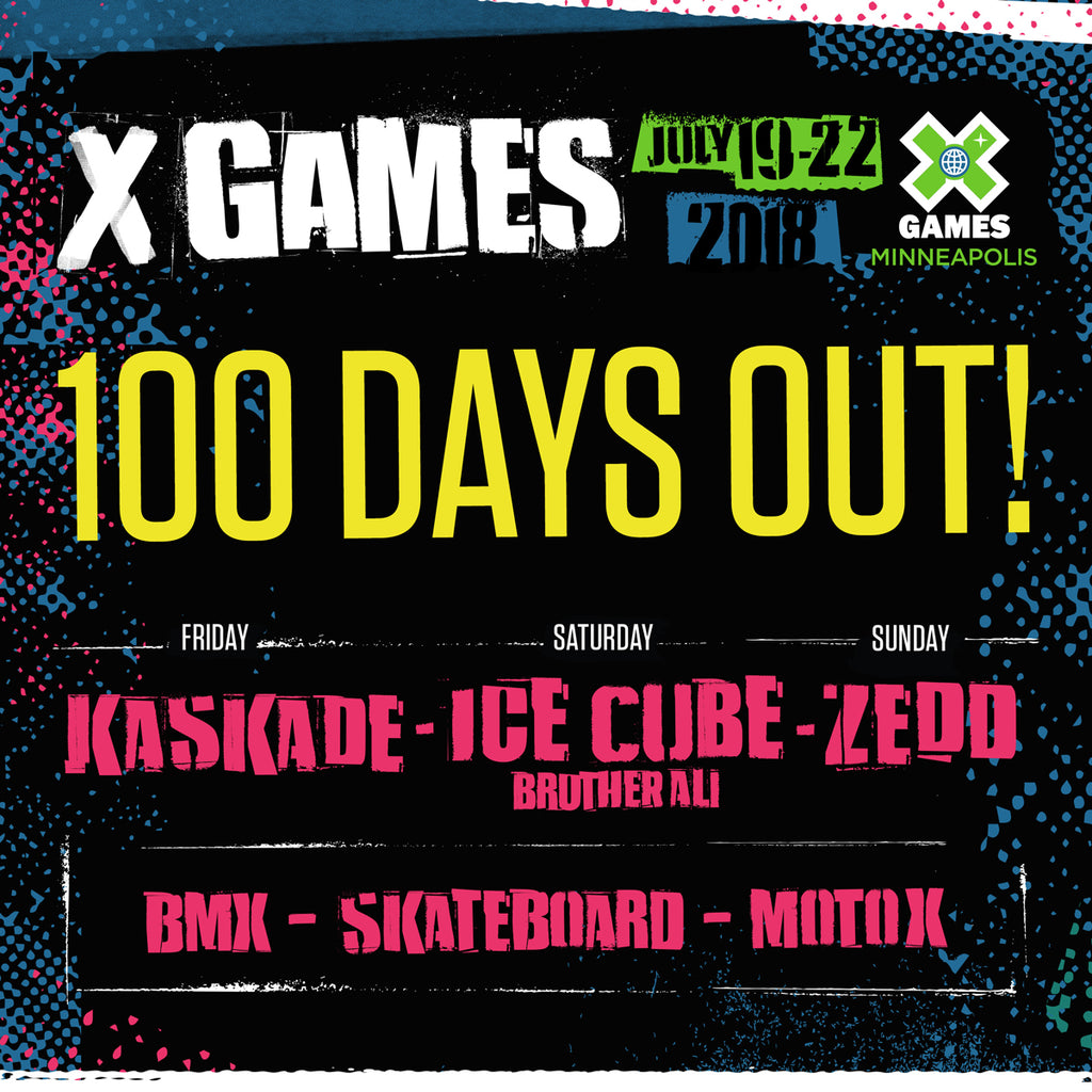 X Games Minneapolis 2018 is only 100 Days out!