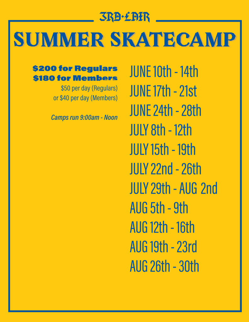 Week #1 Summer Skateboard Camp is Sold Out