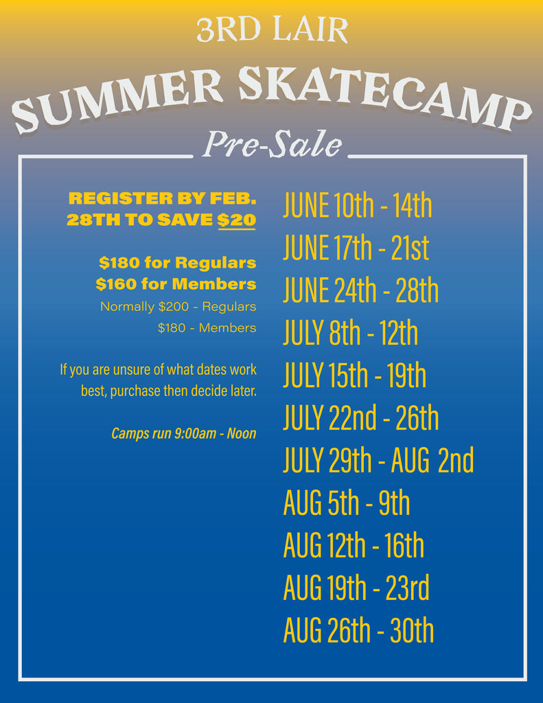 Register By March 31 and save $15/week on summer 2019 skateboard camps