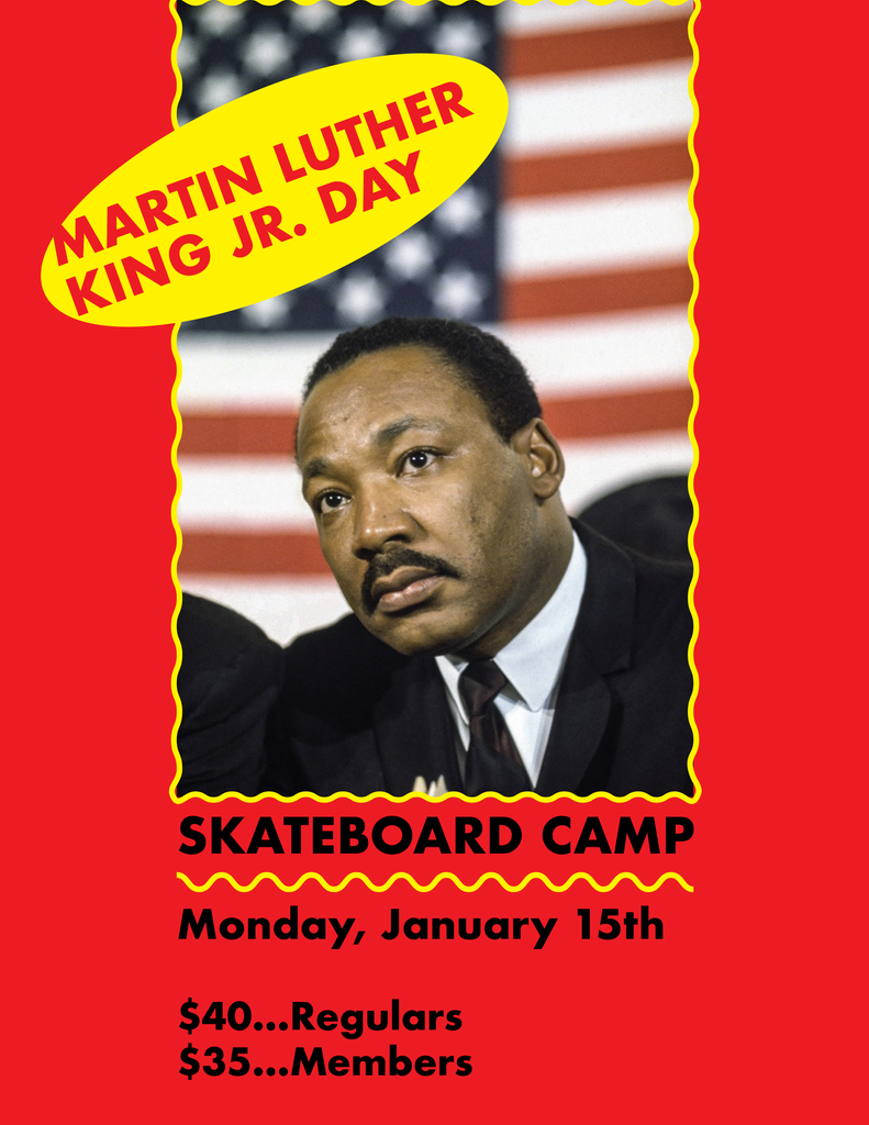 Martin Luther King Day Skateboard Camp - Mon Jan 15, 2017