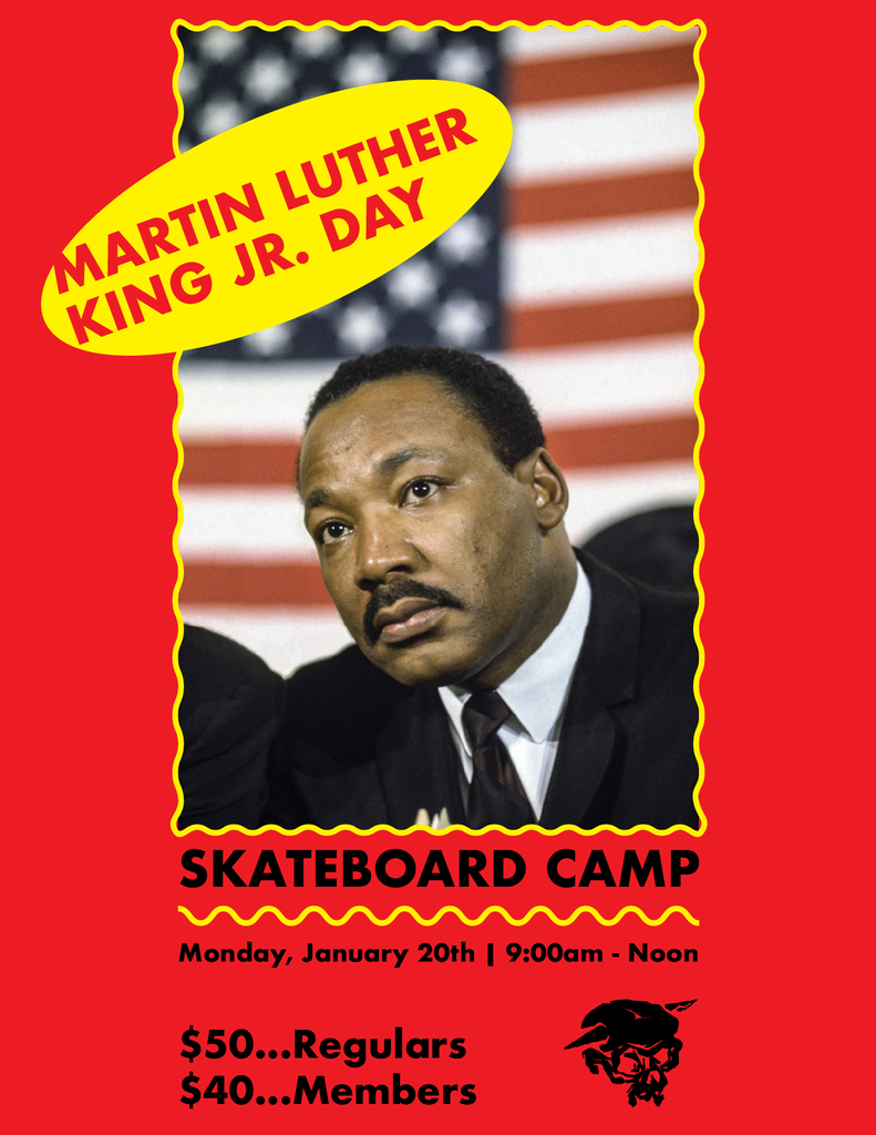 Martin Luther King Day Skateboard Camp - Registration now Open