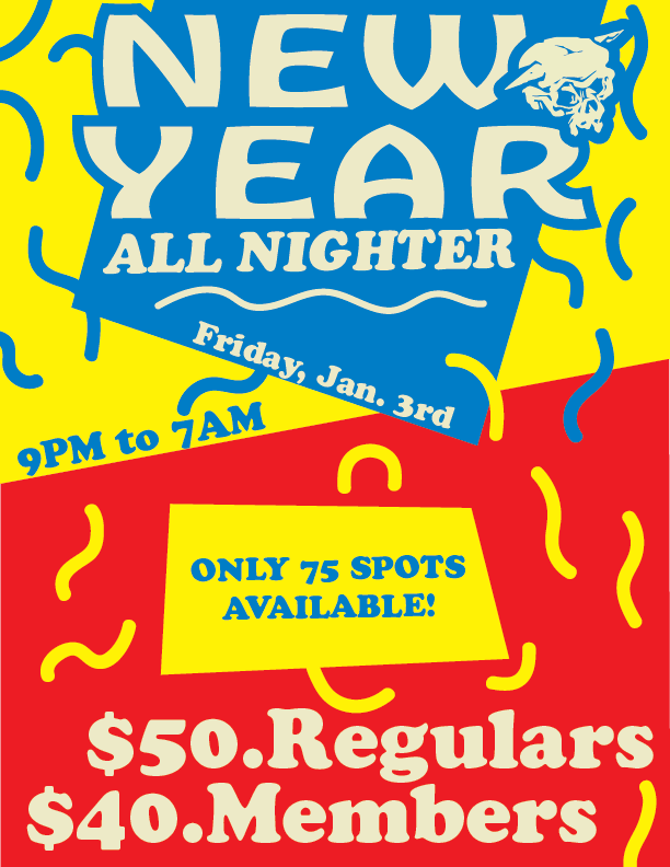 New Year All Nighter - Registration now Open