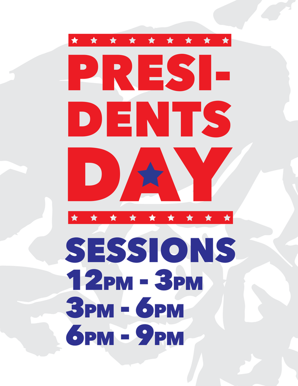 Special President's Day Session Times