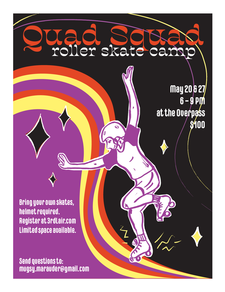 Quad Squad Roller Skate Camp at Overpass - May 20 & 27