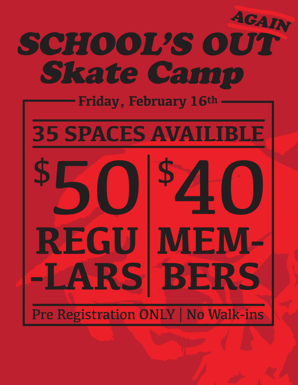 Schools Out (again) Skateboard Camp - Fri Feb 16, 2018