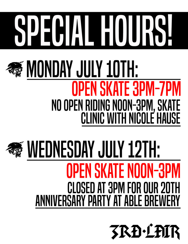 X Games Week Special Hours