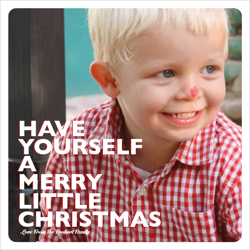 Have Yourself A Merry Little Christmas Photo Card