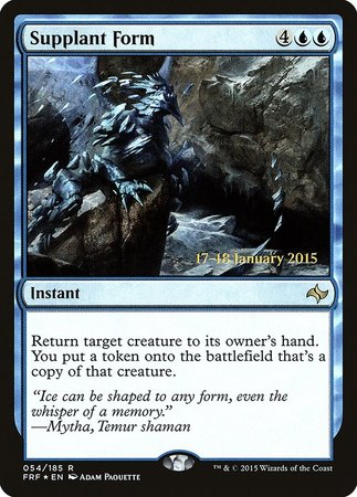 Supplant Form [Fate Reforged Promos] | Waypoint Games CA