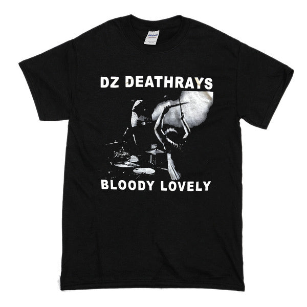 DZ DEATHRAYS - Bloody lovely - T-shirt