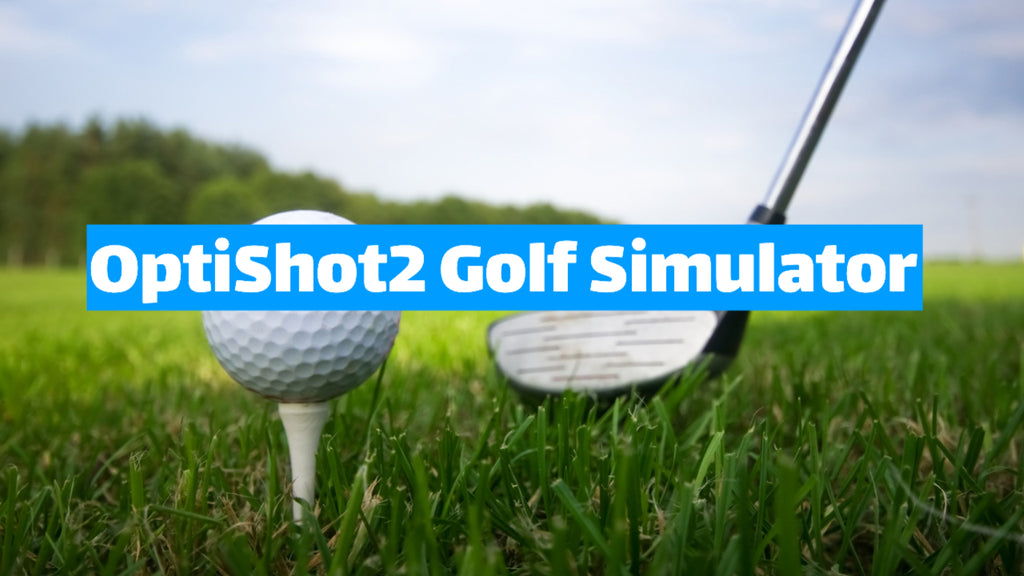 Everything You Need to Know About the OptiShot2 Golf Simulator