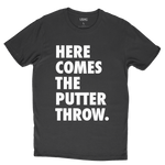 Here Comes the Putter Throw T-Shirt