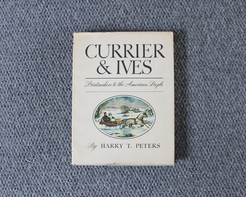 1942 edition of Currier & Ives Printmakers to the American People by Harry T. Peters, rare to find with the original dust cover.