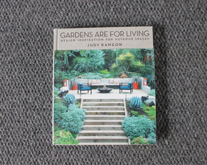 Gardens are for Living