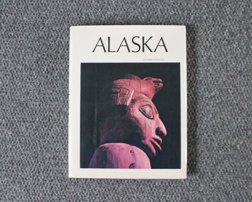 Alaska by Robert Reynolds book with dust cover