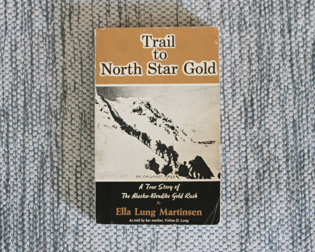 Trail to North Star Gold
