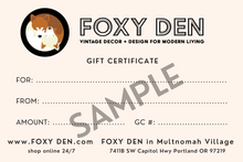 Load image into Gallery viewer, Foxy Den Gift Card
