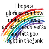 I hope a glorious rainbow ...