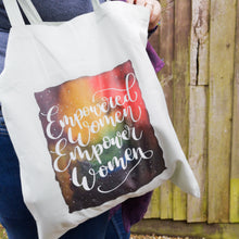 Load image into Gallery viewer, Tote Bag - Empowered Women / Why Fit in? - Night Whale Designs