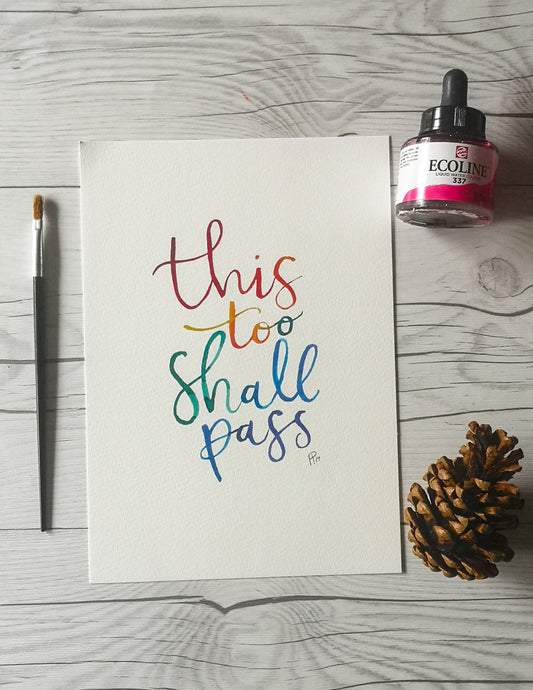 Print - This too shall pass - Night Whale Designs