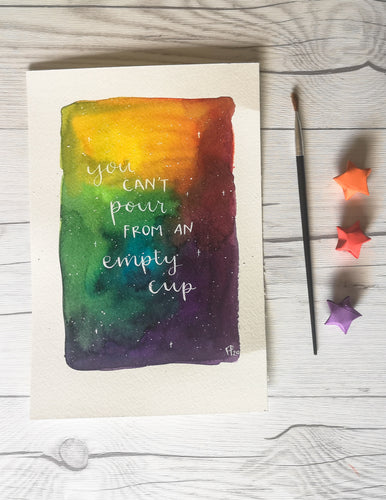 A5 - You can't pour from an empty cup - Night Whale Designs