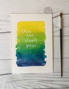 A6 - This too shall pass - Night Whale Designs
