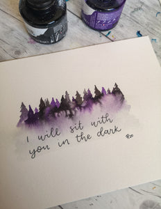A5 - I will sit with you in the dark Forest - Night Whale Designs