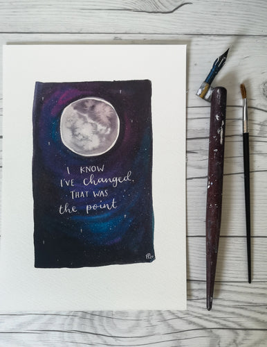 Print - I know I've changed - Night Whale Designs