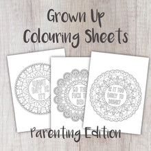 Load image into Gallery viewer, Digital Download - Grown Up Colouring Sheets Parenting Edition - Night Whale Designs