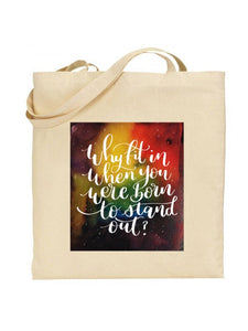 Tote Bag - Empowered Women / Why Fit in? - Night Whale Designs