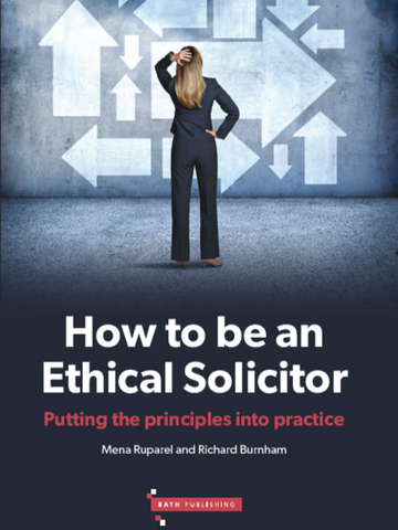 How to be an Ethical Solicitor