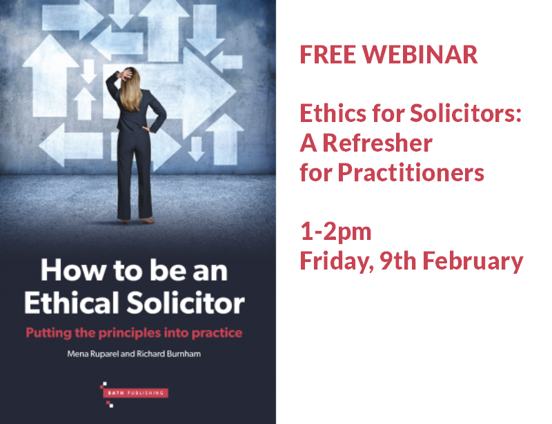 Ethics for Law Firms: A refresher for practitioners & law firm employees